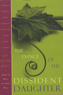 the dance of the dissident daughter review